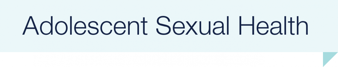 Adolescent sexual health
